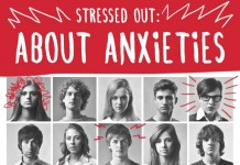 Stressed Out: About Anxieties